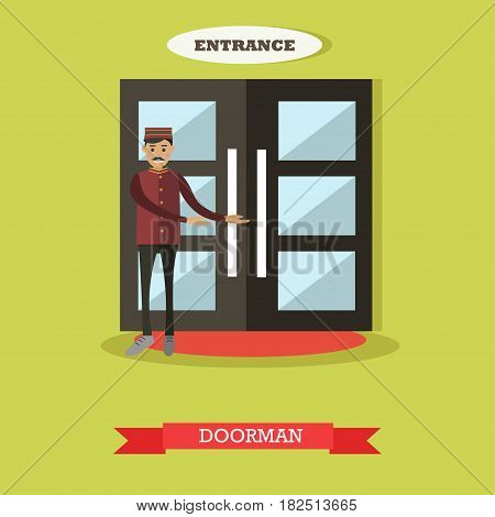 Vector illustration of porter standing next to entrance hotel door and inviting someone to come in. Hotel doormen flat style design element.