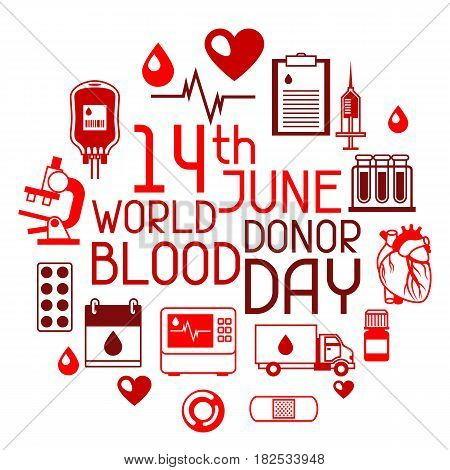 14t June world blood donor day. Background with blood donation items. Medical and health care objects.