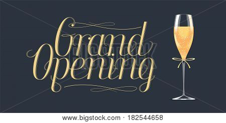 Grand opening vector design element. Advertising danner with champagne and elegant lettering for opening ceremony