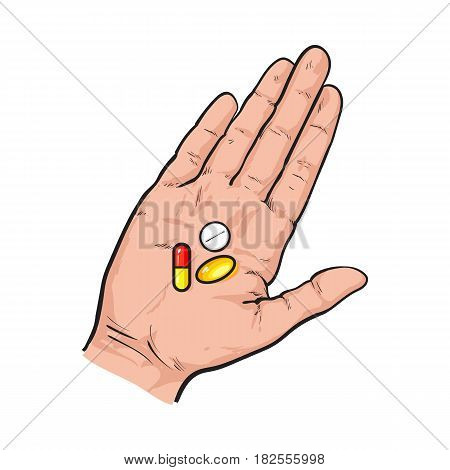 Hand holding three colorful pills, tablets in open palm with straight fingers, sketch style vector illustration on white background. Hand drawn hand holding three pills, medicine in open palm