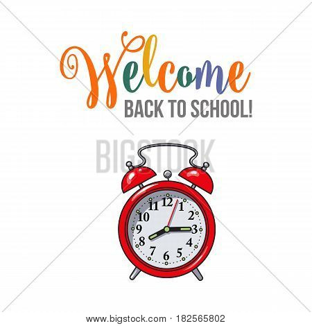 Welcome back to school poster, banner, postcard design with retro alarm clock, vector illustration isolated on white background. Welcome back to school poster, banner, card design with red clock