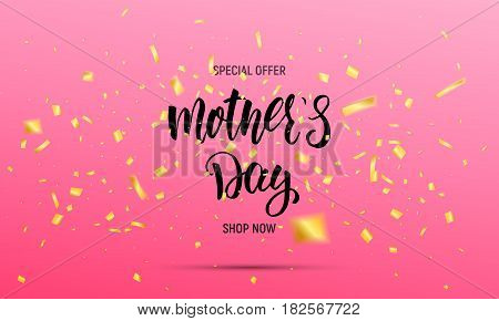 Mothers Day sale banner. Layout design with calligraphy lettering and gold confetti.