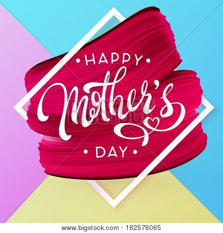 Happy Mother Day Spring holiday pink blue and yellow background. Lipstick red mark texture in frame. Vector illustration