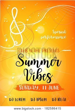 Summer vibes card. Decorative yellow background with sun, treble clef and music notes. Modern calligraphy text. Vector illustration for poster, flyer, banner and card