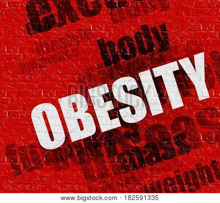 Medicine concept: Obesity - on the Brickwall with Word Cloud Around . Red Brickwall with Obesity on it .