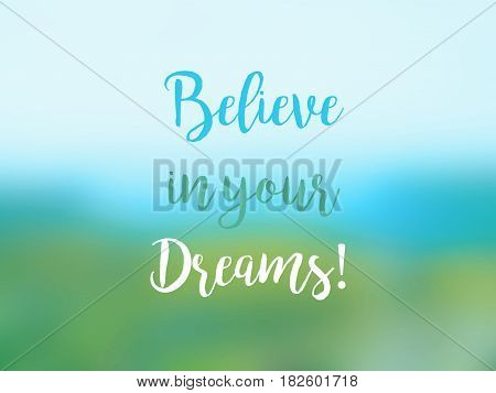 Believe In Your Dreams Inspirational Quote Card