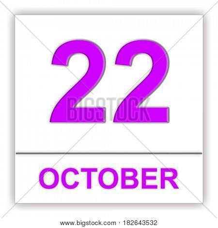 October 22. Day on the calendar. 3D illustration