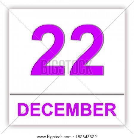 December 22. Day on the calendar. 3D illustration