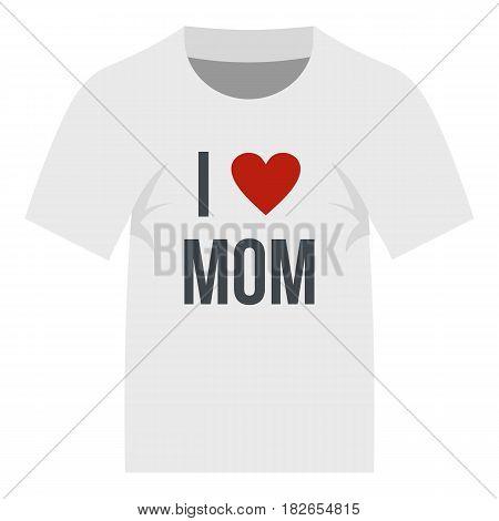 Shirt I love mom icon flat isolated on white background vector illustration