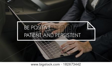 Be Positive Patient And Persistent Aspiration Vision Quote