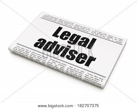 Law concept: newspaper headline Legal Adviser on White background, 3D rendering