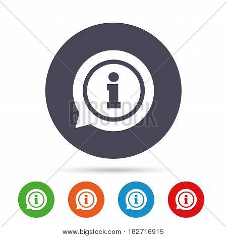Information sign icon. Info speech bubble symbol. Round colourful buttons with flat icons. Vector