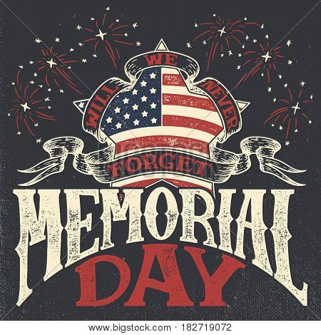 Memorial Day we will never forget. Greeting card. Hand-lettering party invitation. Vintage typography illustration with star and salute on dark background