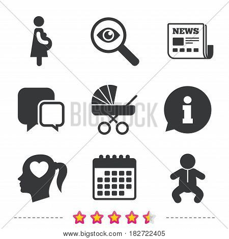 Maternity icons. Baby infant, pregnancy and buggy signs. Baby carriage pram stroller symbols. Head with heart. Newspaper, information and calendar icons. Investigate magnifier, chat symbol. Vector