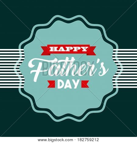 seal stamp with happy father day card. colorful design. vector illustration
