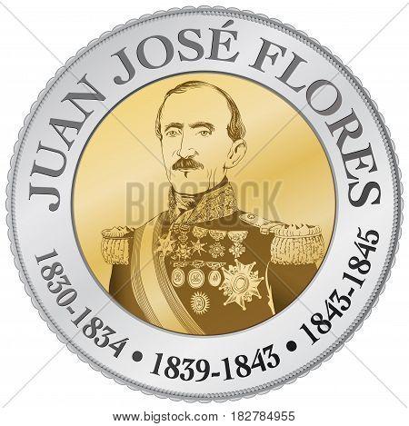 Quito, Pichincha / Ecuador - April 21 2016: Portrait of Juan Jose Flores (1800 1864) in fantasy coin. He was the first president of the Republic of Ecuador - Vector image