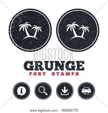 Grunge post stamps. Palm Tree sign icon. Travel trip symbol. Information, download and printer signs. Aged texture web buttons. Vector
