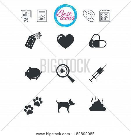 Presentation, report and calendar signs. Veterinary, pets icons. Dog paws, syringe and magnifier signs. Pills, heart and feces symbols. Classic simple flat web icons. Vector
