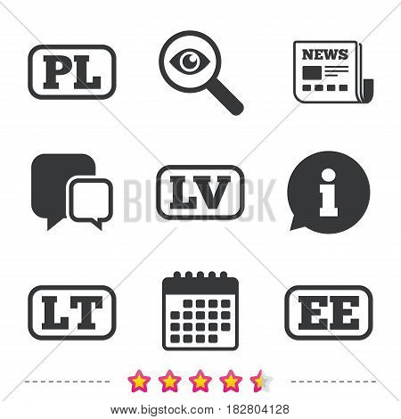 Language icons. PL, LV, LT and EE translation symbols. Poland, Latvia, Lithuania and Estonia languages. Newspaper, information and calendar icons. Investigate magnifier, chat symbol. Vector