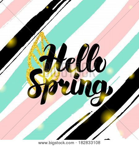 Hello Spring Card Design. Vector Illustration of Nature Trendy Postcard with Calligraphy.