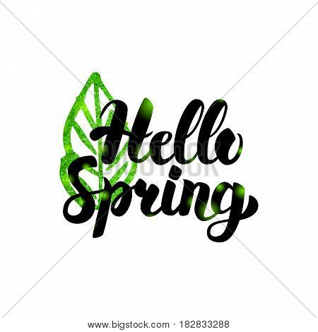 Hello Spring Green Inscription. Vector Illustration of Nature Plant Postcard with Lettering.