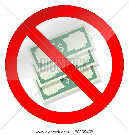Prohibition of corruption. No finance currency symbol no corrupted payment vector illustration