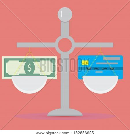 Cash and non-cash scale. Payment credit card and cash banknote. Vector illustration