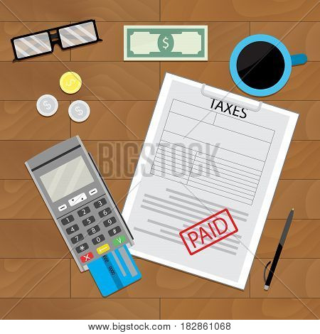 Tax paid document. Financial paying terminal. Vector illustration