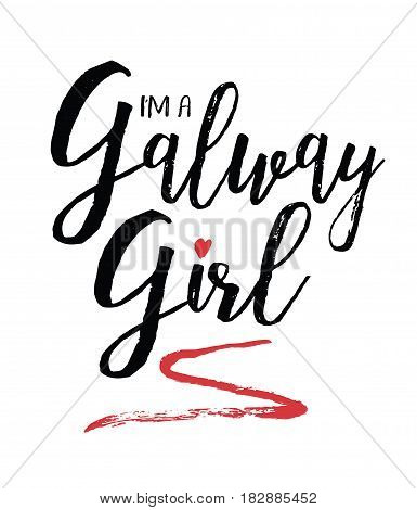 I'm a Galway girl Calligraphy Vector Typography Design Music Lyrics poster with green laurel accents
