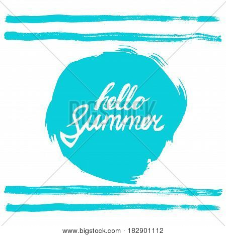Hello summer phrase. Hand written text on stylized blue rough edged round. Calligraphy. Inscription ink hello summer. Blue strips design.