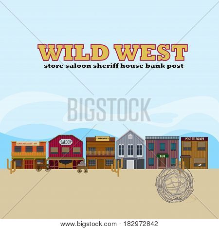 Wild west landscape template with sheriff house store saloon bank post office buildings and cactuses vector illustration
