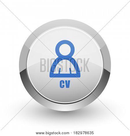 Cv chrome border web and smartphone apps design round glossy icon.
