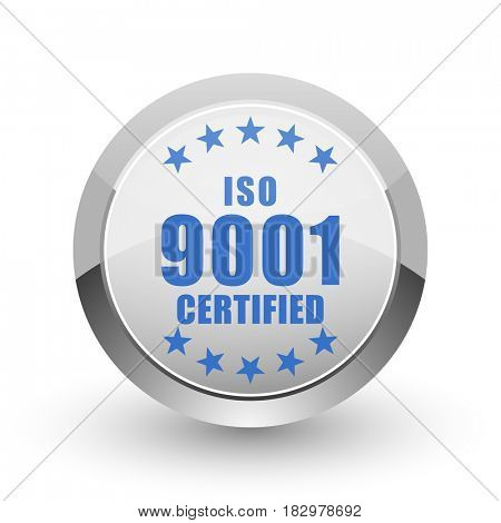Iso 9001 chrome border web and smartphone apps design round glossy icon.