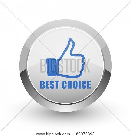 Best choice chrome border web and smartphone apps design round glossy icon.
