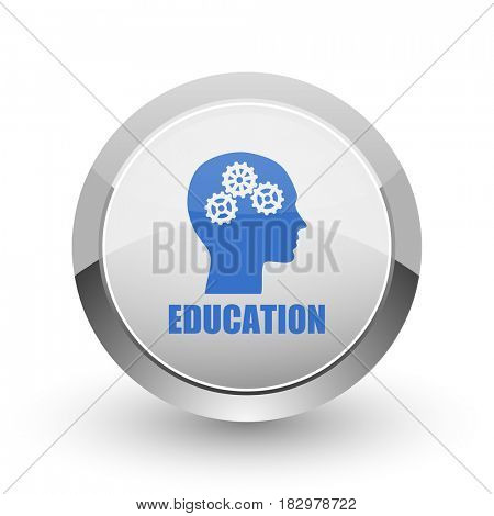 Education chrome border web and smartphone apps design round glossy icon.