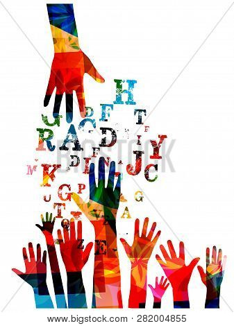 Colorful Human Hands With Alphabet Letters Vector Illustration Design. Education And Crative Writing