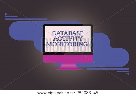 Handwriting Text Writing Database Activity Monitoring. Concept Meaning The Observation Of Actions In