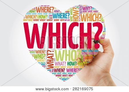 Which? Question Heart, Questions Words Concept Background With Marker