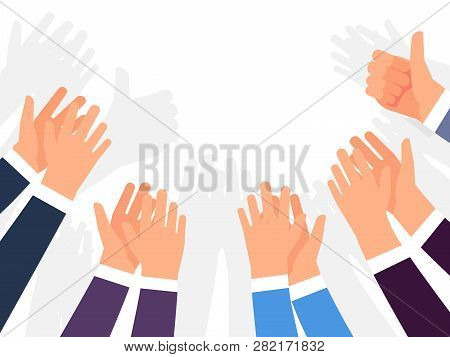 Ovations, Applause And Congratulations On Success Vector Template. Illustration Of Crowd Hands Clap,