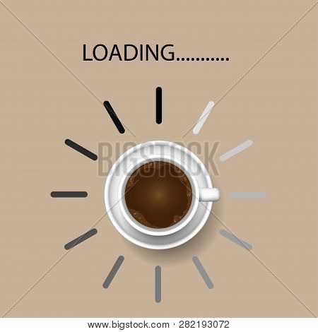 Coffee Cup With Funny Progress Bar Productivity Loading, Awakeness-related Concept , Vector Illustra