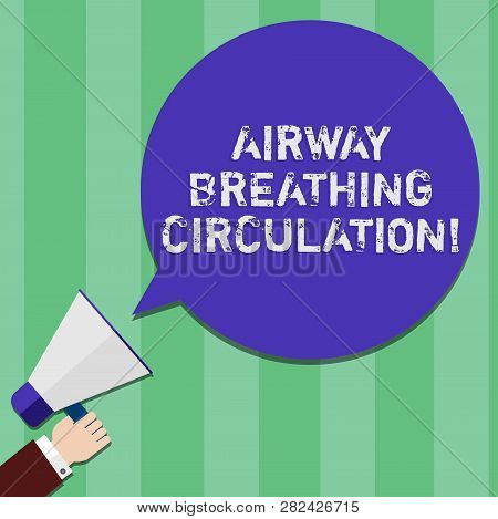 Writing note showing Airway Breathing Circulation. Business photo showcasing Memory aid for rescuers performing CPR Hu analysis Hand Holding Megaphone Color Speech Bubble. poster