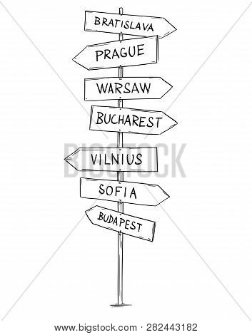 Artistic Drawing Of Old Wooden Directional Road Arrow Sign With Eastern Or Central Europe City Names
