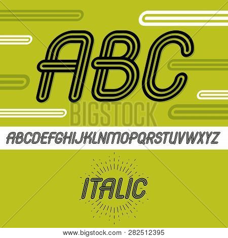 Vector Cool Capital Alphabet Letters, Abc Collection. Retro Italic Type Font, Script From A To Z Bes