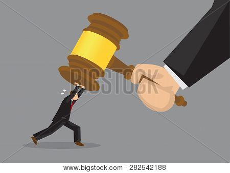 Tiny Cartoon Businessman Character Pushing Hard Against A Giant Gavel Coming Down At Him. Creative V