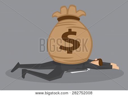 Cartoon Man Lying Face Down On The Floor And Smashed By A Bag Of Money. Creative Vector Illustration