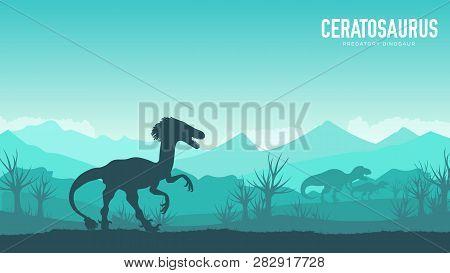 Earth Bc Landscape Scene Illustration. Before Our Era Earth Design. Silhouette Dinosaur Ceratosaurus