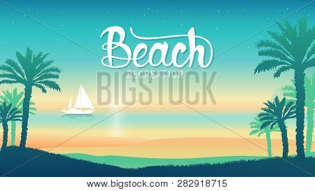 Romantic Vacation On The Beach At Sunset Illustration. Silhouette Boat Overwater  Luxury Resort A Vi