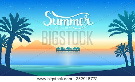 Romantic Vacation On The Beach At Sunset Illustration. Silhouette Overwater Bungalows Of A Luxury Re