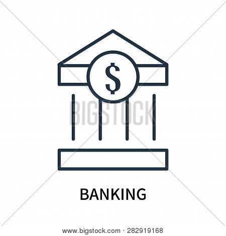 Banking Icon Isolated On White Background. Banking Icon Simple Sign. Banking Icon Trendy And Modern