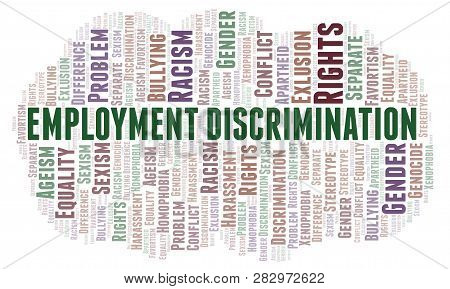 Employment Discrimination - Type Of Discrimination - Word Cloud. Wordcloud Made With Text Only.